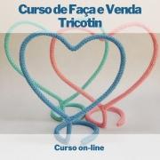 Curso on-line de Faça e Venda Tricotin