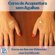Curso on-line em videoaula de Acupuntura sem Agulhas com Certificado