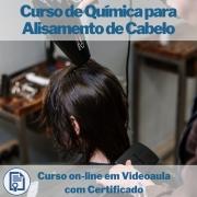 Curso on-line em videoaula de Química para Alisamento de Cabelo com Certificado