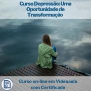 Curso on-line em videoaula Depressão: Uma Oportunidade de Transformação com Certificado