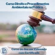 Curso on-line em videoaula Direito e Procedimentos Ambientais na Prática com Certificado
