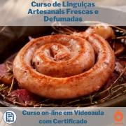 Curso on-line em videoaula sobre Linguiças Artesanais Frescas e Defumadas com Certificado