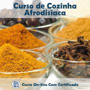 Curso Online de Cozinha Afrodisíaca com Certificado