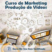 Curso Online de Marketing - Produção de Vídeos com Certificado