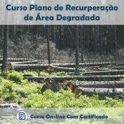 Curso Online de Plano de Recuperação de Área Degradada com Certificado