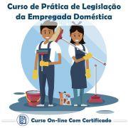 Curso Online de Prática de Legislação da Empregada Doméstica com Certificado