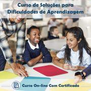 Curso Online de Soluções para Dificuldades de Aprendizagem com Certificado