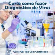 Curso online em videoaula de como fazer Diagnóstico de Vírus com Certificado