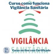 Curso Online em videoaula de como funciona Vigilância Sanitária com Certificado