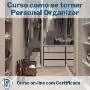 Curso Online em videoaula de como se tornar Personal Organizer com Certificado
