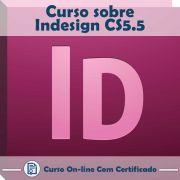 Curso online em videoaula sobre Indesign CS5.5 com Certificado