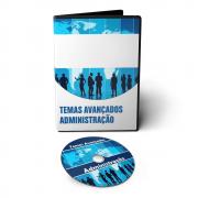 Curso sobre Temas Avançados na Administração em DVD Videoaula