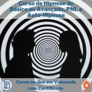 Curso on-line em videoaula de Hipnose do Básico ao Avançado, PNL e Auto-Hipnose com Certificado