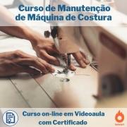 Curso on-line em videoaula de Manutenção de Máquina de Costura com Certificado