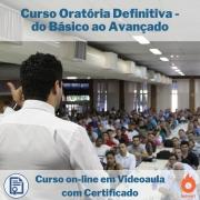 Curso on-line em videoaula de Oratória Definitiva - do Básico ao Avançado com Certificado