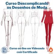 Curso on-line em videoaula Descomplicando os Desenhos de Moda com Certificado