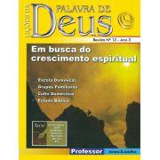 LIÇÕES DA BÍBLIA PROFESSOR - EM BUSCA DO CRESCIMENTO ESPIRITUAL