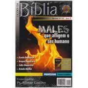 LIÇÕES DA BÍBLIA PROFESSOR - MALES QUE AFLIGEM O SER HUMANO