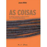 Livro As Coisas - Os Enfeites Corporais e A Noção De Pessoa Entre Os Mamaindê (Nambiquara)