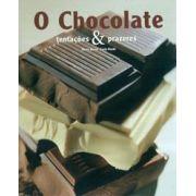 Livro O Chocolate - Tentações & Prazeres