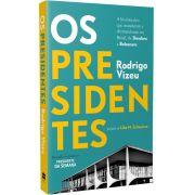 Livro Os Presidentes - A História Dos Que Mandaram E Desmandaram No Brasil, De Deodoro A Bolsonaro