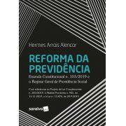 Livro Reforma da Previdência - Emenda Constitucional n. 103/2019 e O Regime Geral De Previdência Social