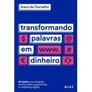 Livro Transformando Palavras Em Dinheiro