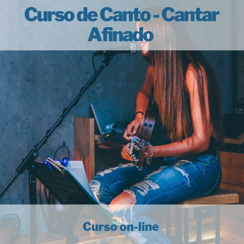 Curso on-line de Canto - Cantar Afinado