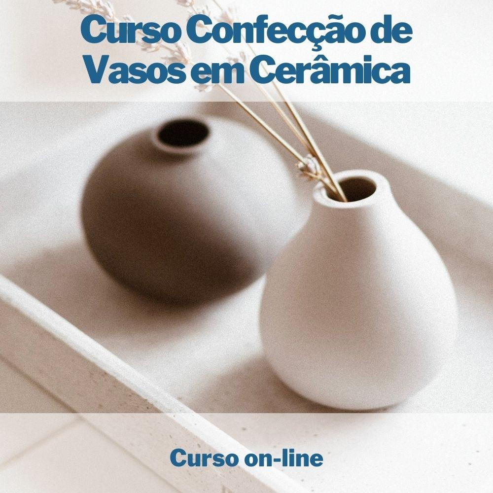 Curso on-line de Confecção de Vasos em Cerâmica  - Aprova Cursos