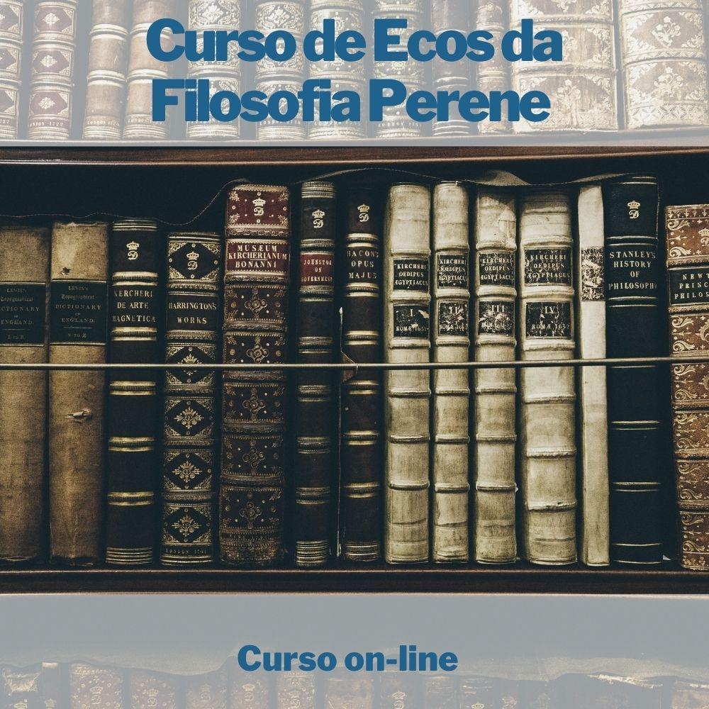 Curso on-line de Ecos da Filosofia Perene