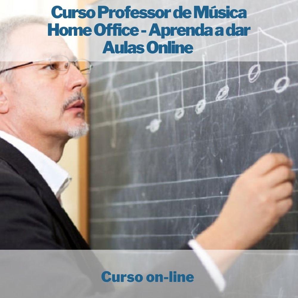 Curso on-line de Professor de Música Home Office - Aprenda a dar Aulas Online