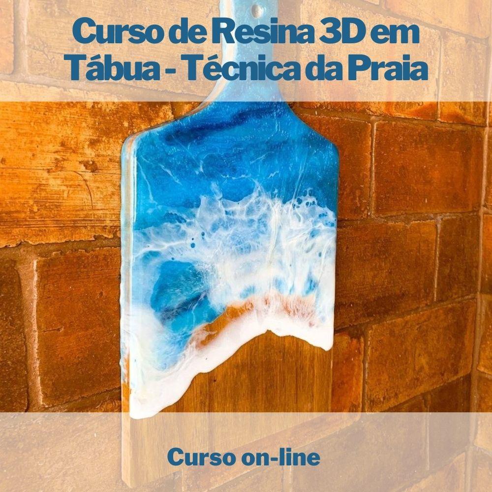 Curso on-line de Resina 3D em Tábua - Técnica da praia
