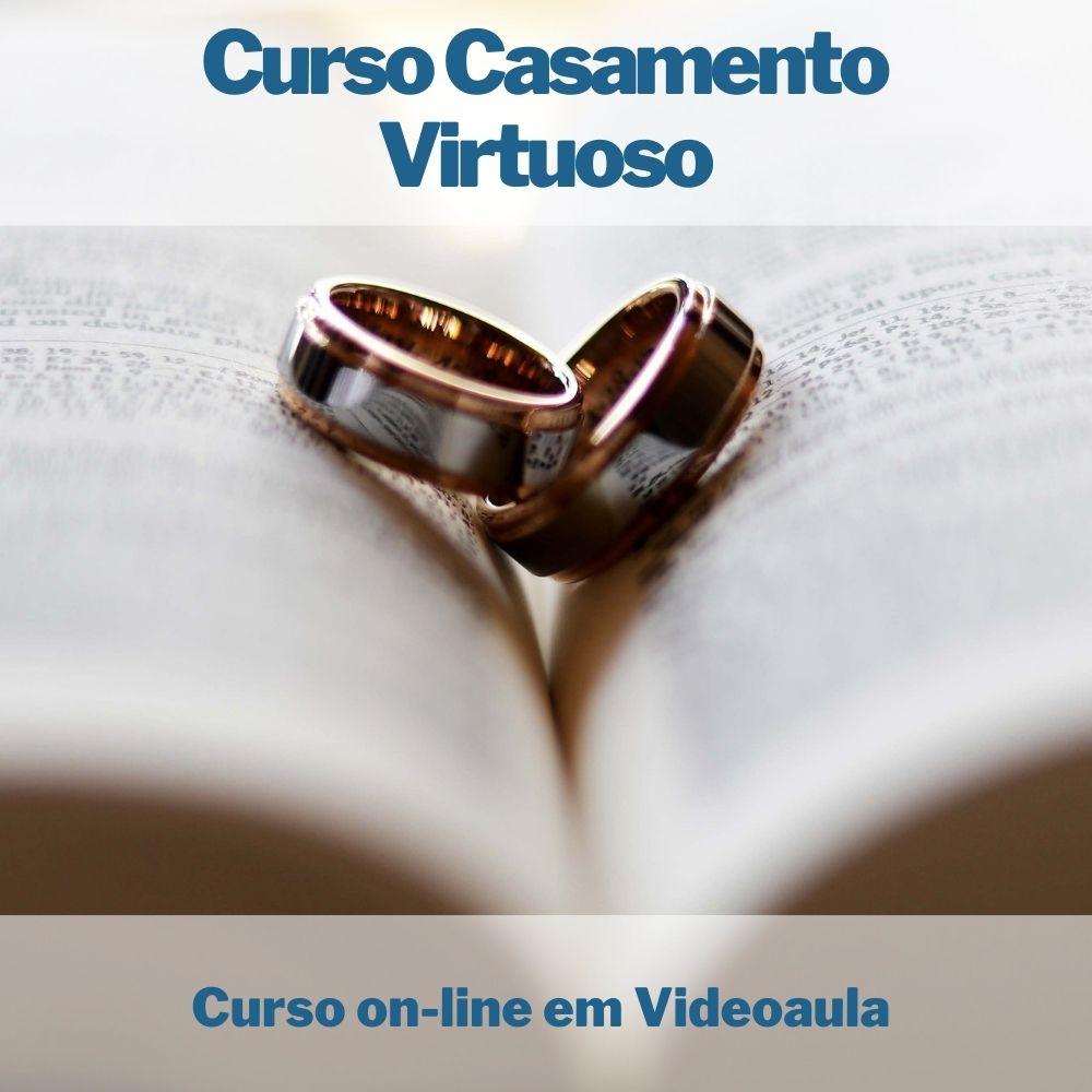 Curso on-line em videoaula Casamento Virtuoso