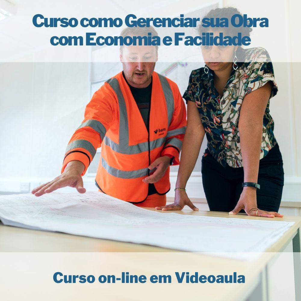 Curso on-line em videoaula Como Gerenciar sua Obra com Economia e Facilidade
