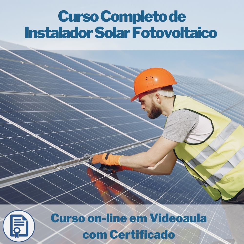 Curso on-line em videoaula Completo de Instalador Solar Fotovoltaico com Certificado