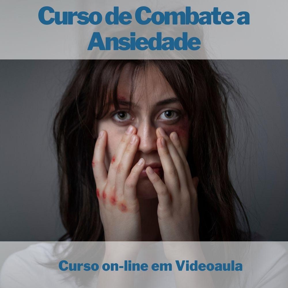 Curso on-line em videoaula de Combate a Ansiedade