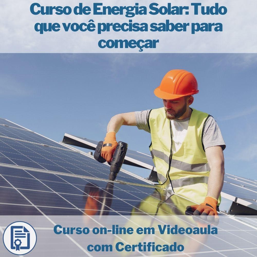 Curso on-line em videoaula de Energia Solar: Tudo que você precisa saber para começar com Certificado