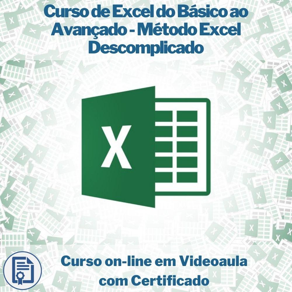 Curso on-line em videoaula de Excel do Básico ao Avançado - Método Excel Descomplicado com Certificado