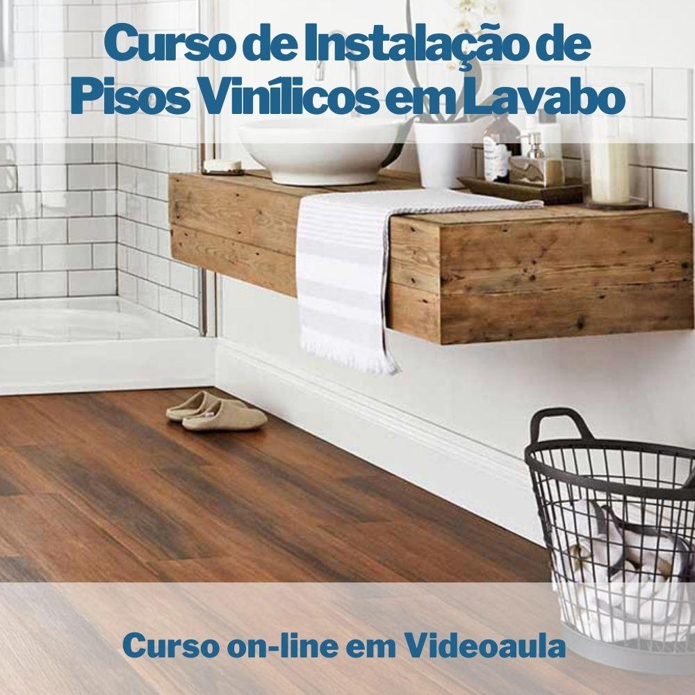 Curso on-line em videoaula de Instalação de Pisos Vinílicos em Lavabo