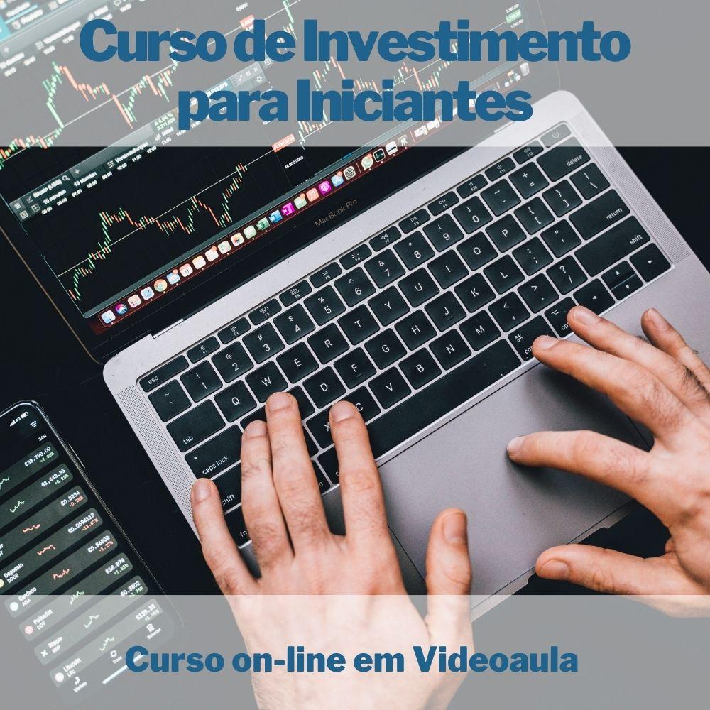 Curso on-line em videoaula de Investimento para Iniciantes