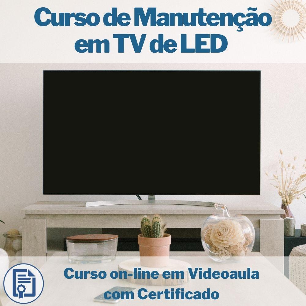 Curso on-line em videoaula de Manutenção em TV de LED com Certificado