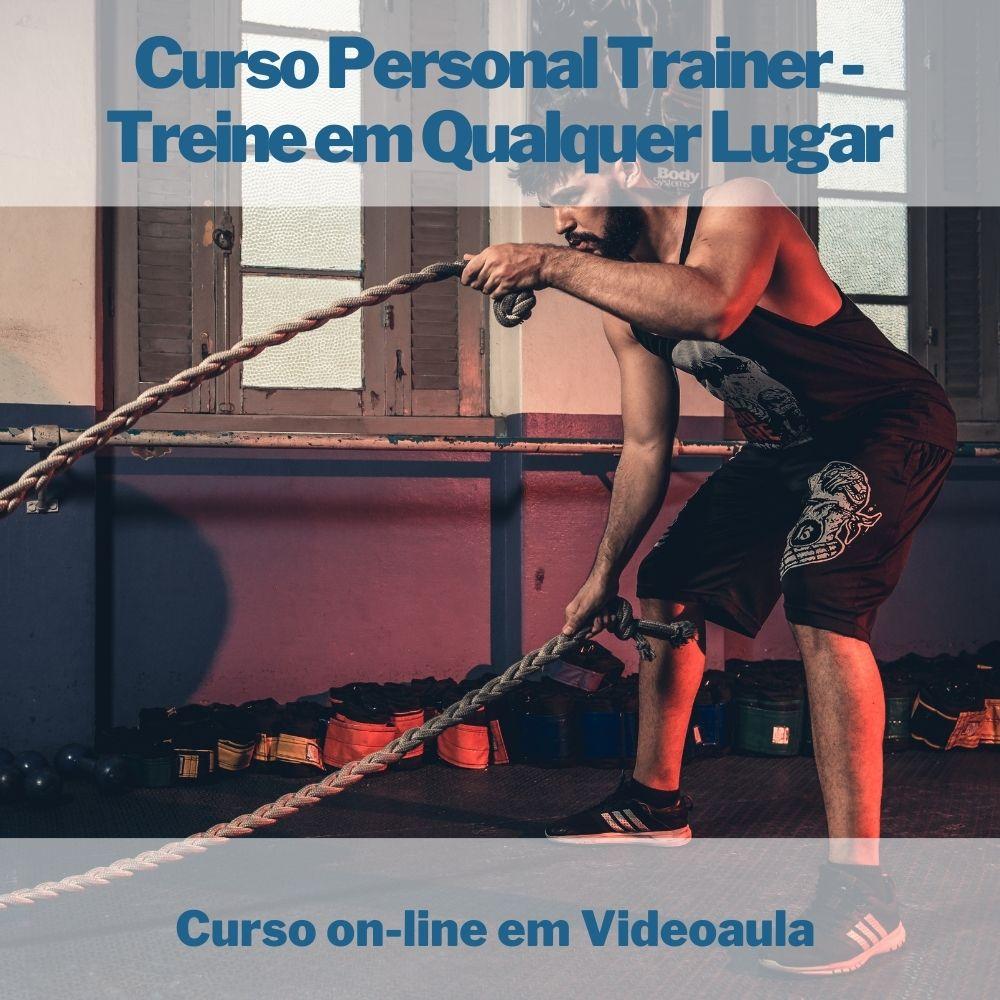 Curso on-line em videoaula de Personal Trainer - Treine em Qualquer Lugar
