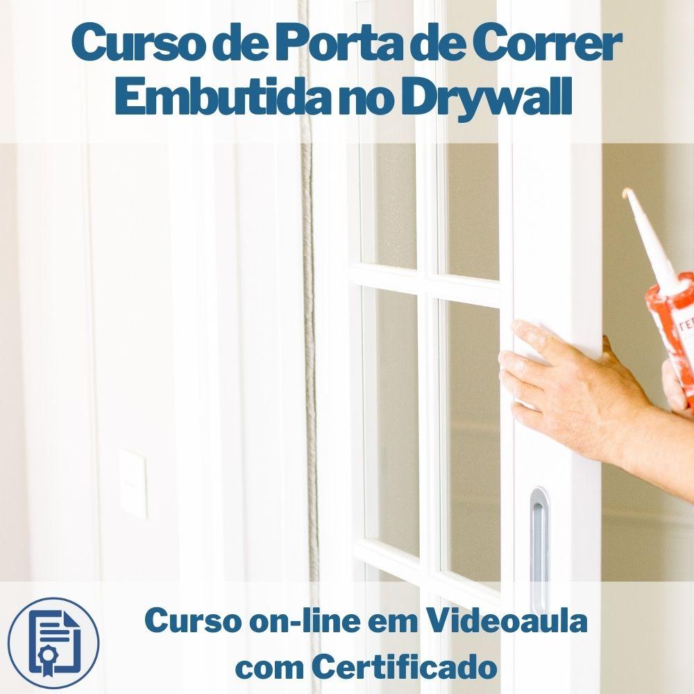 Curso on-line em videoaula de Porta de Correr Embutida no Drywall com Certificado