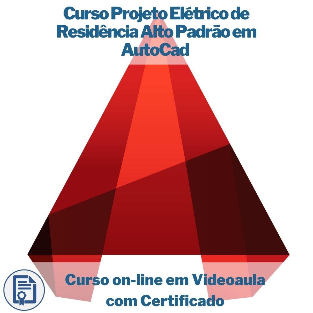 Curso on-line em videoaula de Projeto Elétrico de Residência Alto Padrão em AutoCad com Certificado