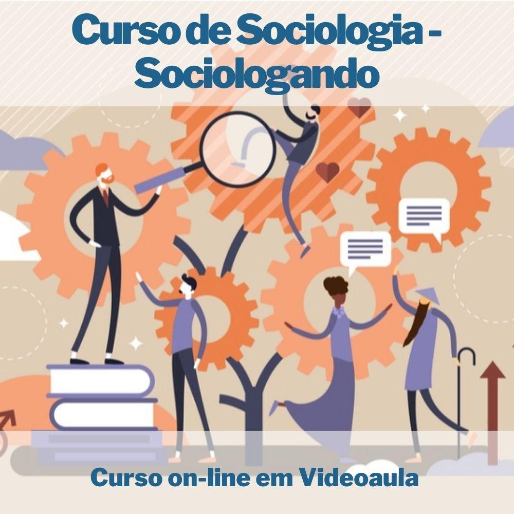 Curso on-line em videoaula de Sociologia - Sociologando