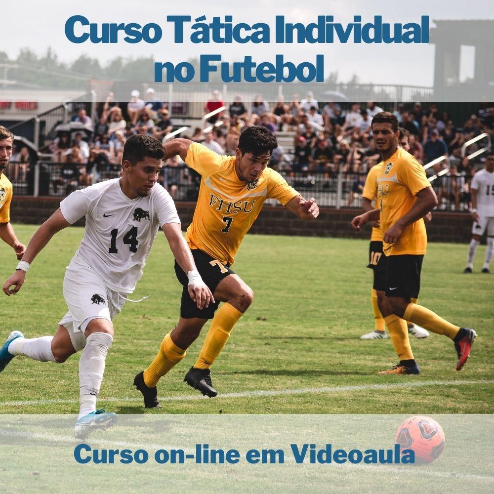 Curso on-line em videoaula de Tática Individual no Futebol