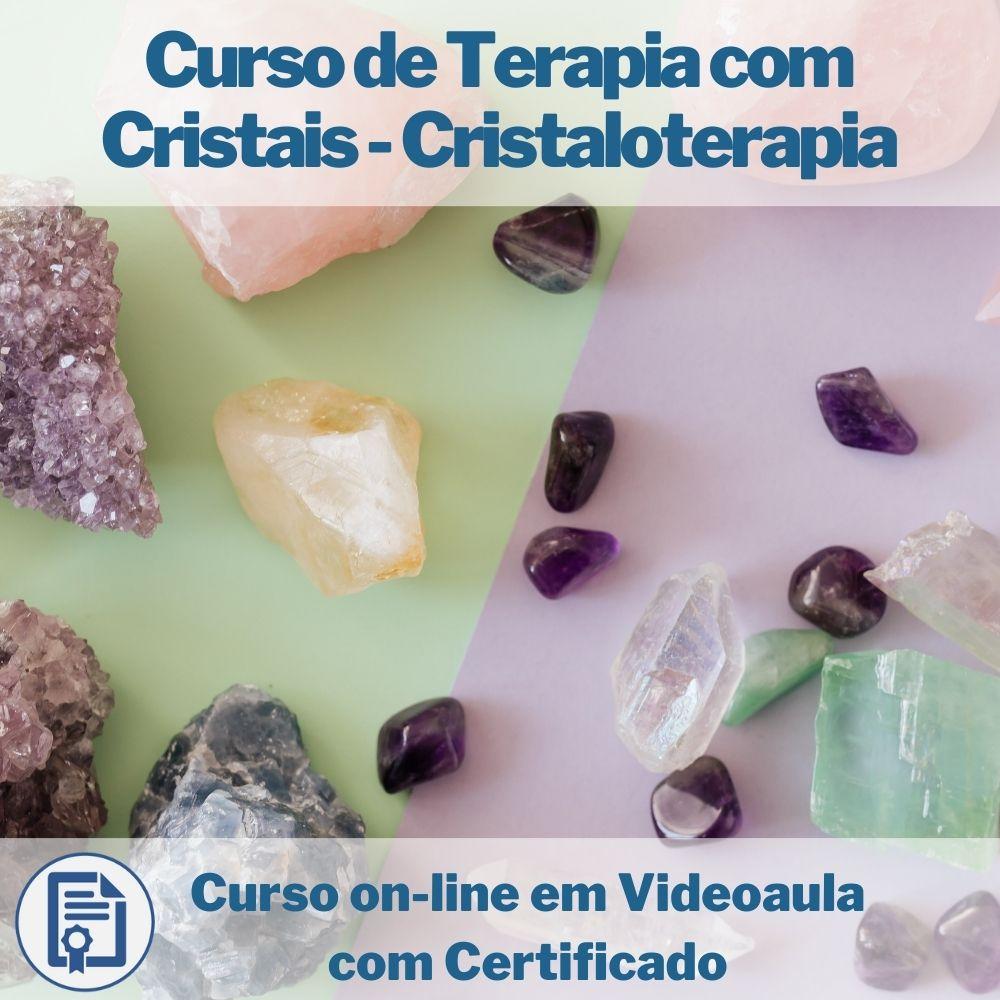 Curso on-line em videoaula de Terapia com Cristais - Cristaloterapia com Certificado