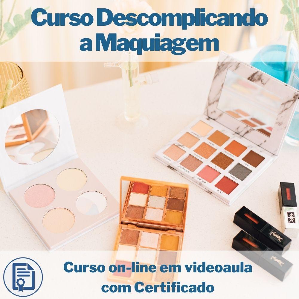 Curso on-line em videoaula Descomplicando a Maquiagem com Certificado