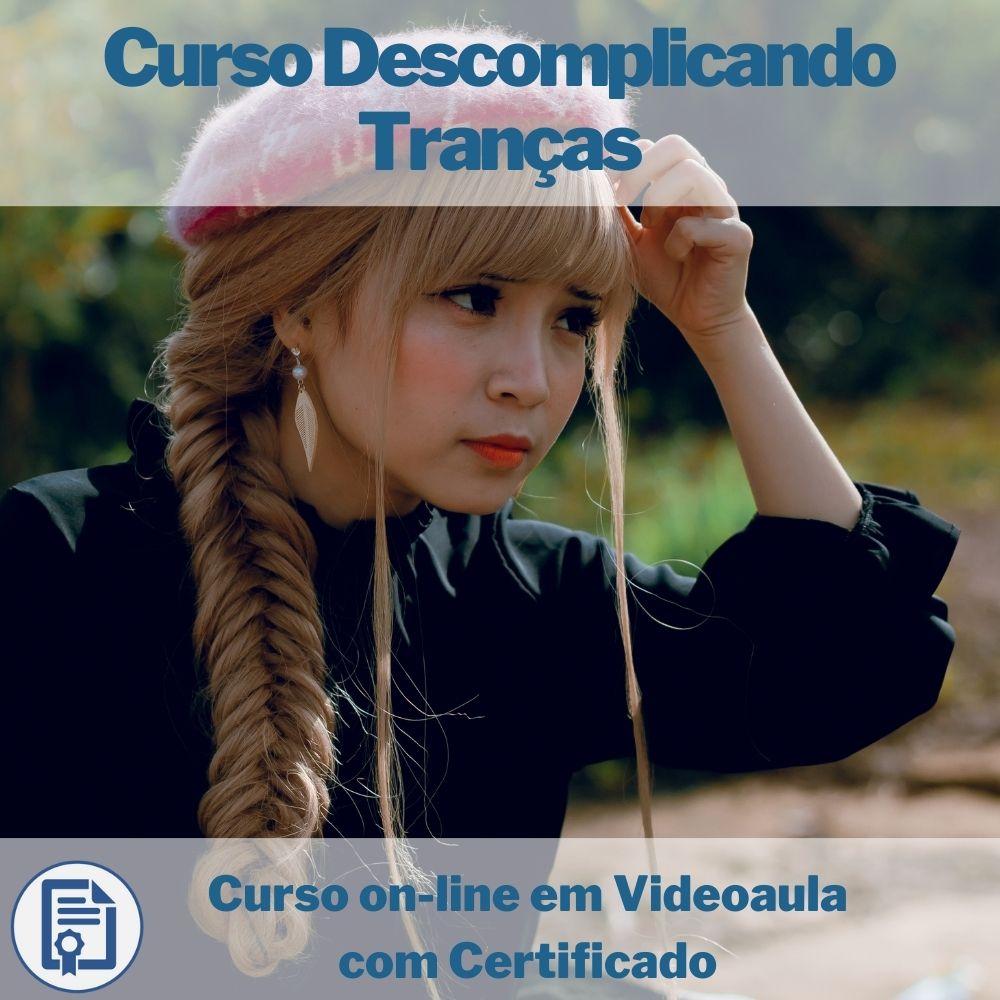 Curso on-line em videoaula Descomplicando Tranças com Certificado