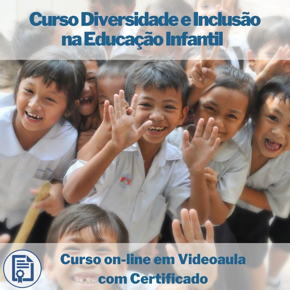Curso on-line em videoaula Diversidade e Inclusão na Educação Infantil com Certificado